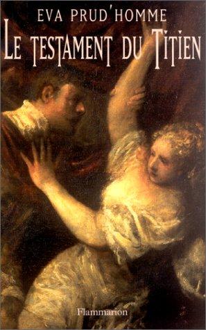 9782080680075: Le testament du Titien (French Edition)