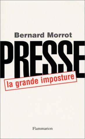 9782080680525: Presse, la grande imposture (French Edition)
