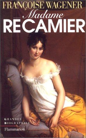 Madame Récamier - Françoise Wagener