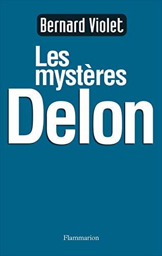 9782080681058: Les mystères Delon (Docs  Temoignag)