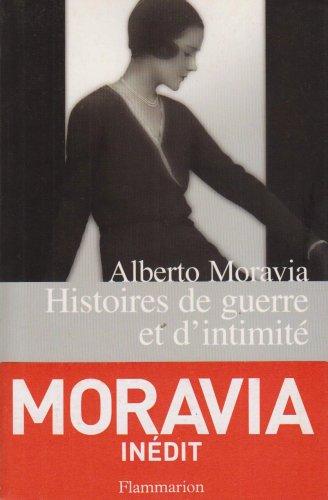 Histoires de guerre et d'intimité: Moravia, Alberto