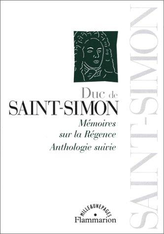 9782080681980: Duc de Saint-Simon : Mémoires sur la Régence - Anthologie suivie
