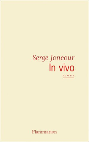In vivo (2080682318) by Joncour, Serge
