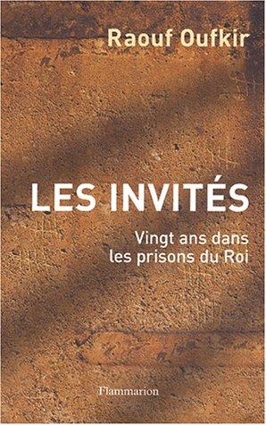 9782080682444: Les Invit�s : Vingt ans dans les prisons du Roi