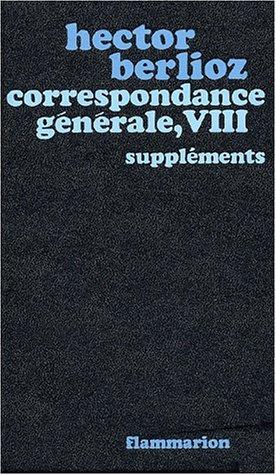 Correspondance Generale: Tome 8 (French Edition): Berlioz, Hector