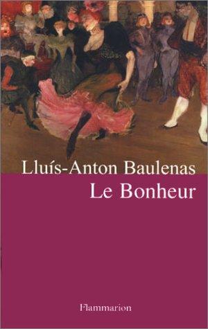 9782080683519: Le Bonheur (French Edition)