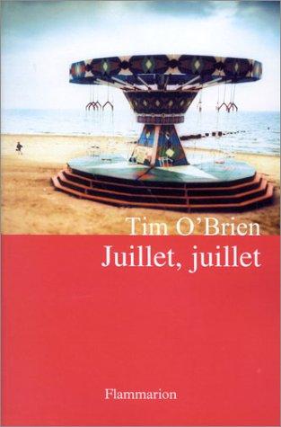 Juillet, juillet: Tim O'Brien