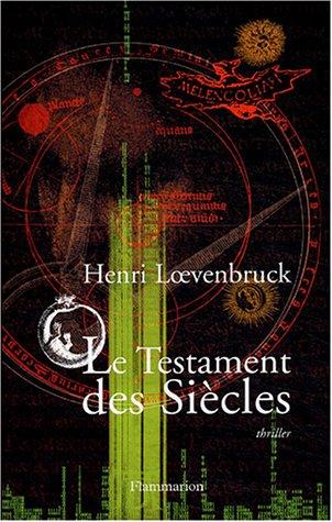 9782080684813: Le Testament des siècles