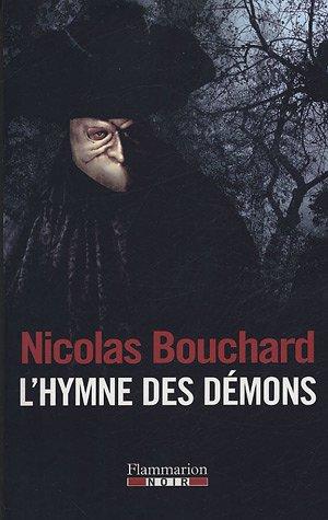 L'Hymne DES Demons: Nicolas Bouchard