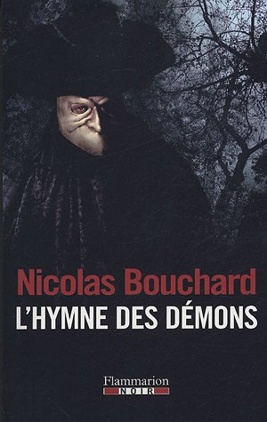 L'hymne des démons (Flammarion Noir): Nicolas Bouchard