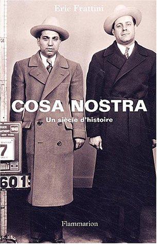 9782080684844: Cosa Nostra : Un siècle d'histoire