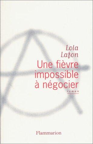 9782080685049: Une fièvre impossible à négocier