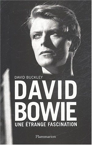 9782080685544: David Bowie : Une �trange fascination