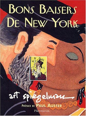 Bons baisers de New York (French Edition): Art Spiegelman