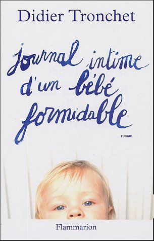 9782080686589: Journal intime d'un bébé formidable