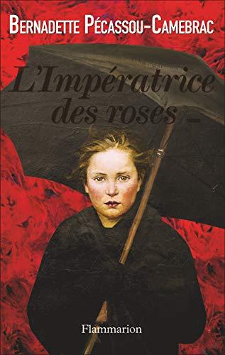 9782080686770: L'Impératrice des roses