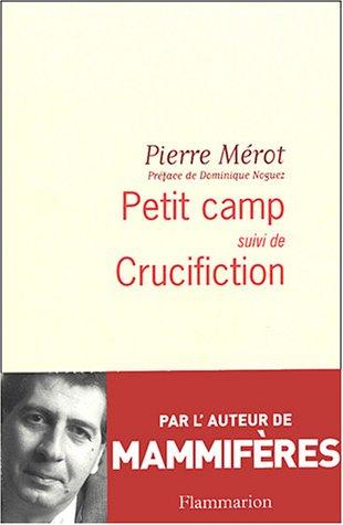 9782080686817: Petit camp: suivi de Crucifiction