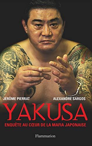 9782080687005: Yakusa : Enqu�te au coeur de la mafia japonaise