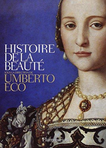 Histoire De La Beaute: Eco, Umberto