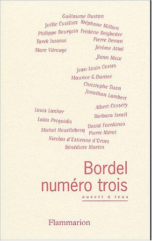 9782080687135: Bordel, N� 3 : Ouvert � tous