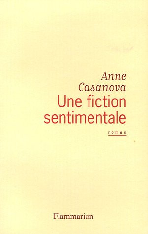 9782080687470: Une fiction sentimentale