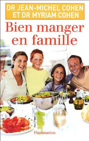 9782080687531: Bien manger en famille