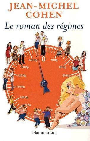 9782080687548: Le roman des régimes