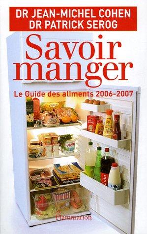 9782080687555: Savoir Manger : Le Guide Des Aliments