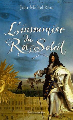 9782080687609: L'insoumise du Roi-Soleil (French Edition)