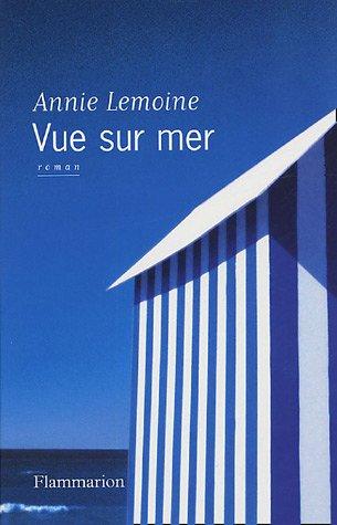 VUE SUR MER: LEMOINE, ANNIE