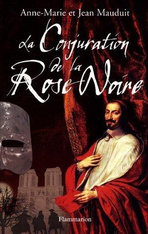 La Conjuration de la Rose Noire (French Edition): Jean Mauduit