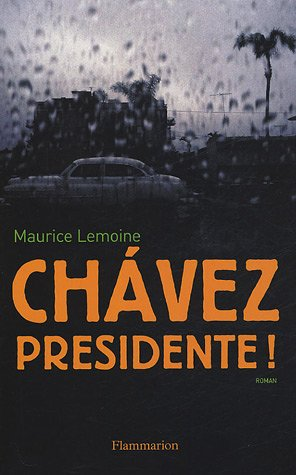 9782080688255: Chavez Presidente !