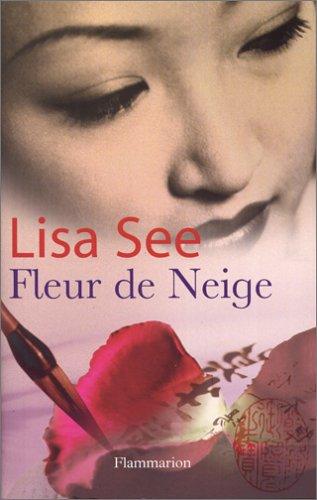 Fleur de Neige: Lisa See
