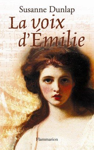 9782080688408: La Voix d'Emilie (French Edition)