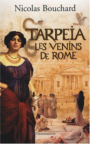 Tarpeia (French Edition): Bouchard Nicolas