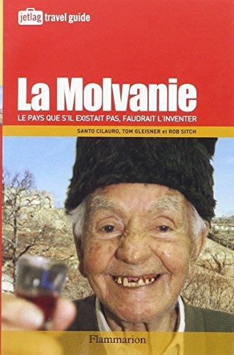 9782080688903: La Molvanie : Le pays que s'il n'existait pas, faudrait l'inventer