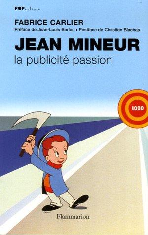 9782080689214: Jean Mineur : La publicit� passion