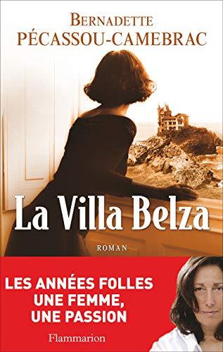 La Villa Belza (French Edition): Bernadette Pécassou-Camebrac