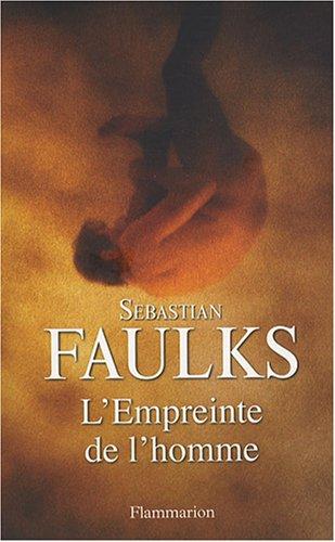 L'Empreinte de l'homme (French Edition): Sebastian Faulks