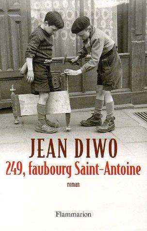 9782080690449: 249, faubourg Saint-Antoine