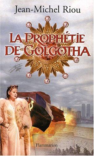 9782080690623: La prophetie de Golgotha (French Edition)