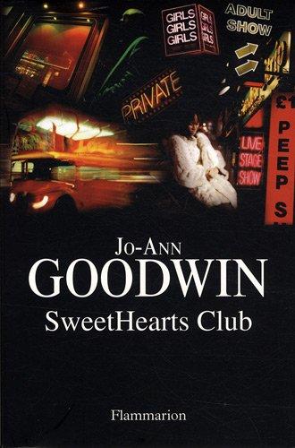 SweetHearts Club (French Edition): Jo-Ann Goodwin