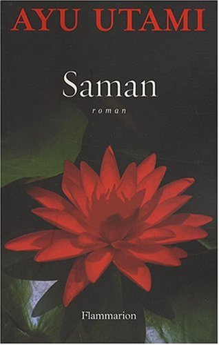 Saman (Littérature française): Utami, Ayu
