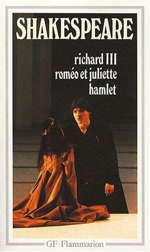 9782080700063: Richard III ; Roméo et Juliette ; Hamlet (GF)