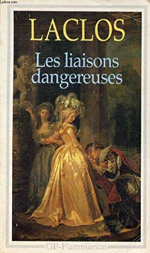 Les Liasons Dangereuses: Pierre Choderlos de