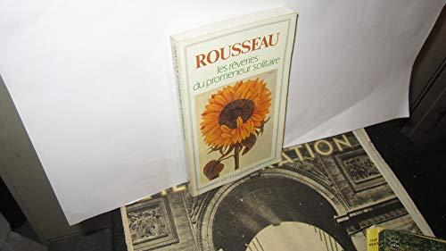 Les rêveries du promeneur solitaire: Rousseau, Jean-Jacques