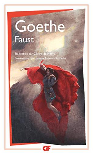 Faust, traduction de Gérard de Nerval: Johann-Wolfga Goethe