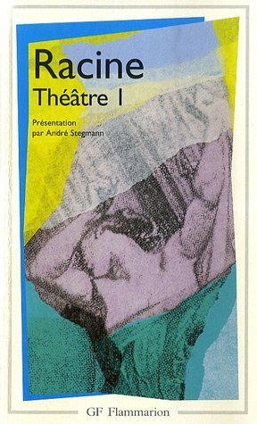 Theatre complet 1: Racine, Jean; Stegmann,