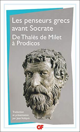 9782080700315: Penseurs grecs avant Socrate. De Thalès de Milet à Prodicos