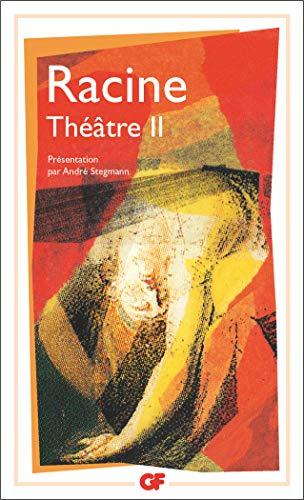 Racine : Théâtre complet, tome 2 : Jean Racine, André
